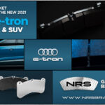 NRS Brakes Re-Engineers Galvanized Brake Pads For Audi e-tron